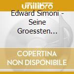 Edward Simoni - Seine Groessten Panfloete cd musicale di Edward Simoni