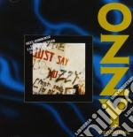 JUST SAY OZZY(DIGITAL RE-MASTER) cd musicale di Ozzy Osbourne