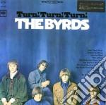 Byrds - Turn Turn Turn cd musicale di BYRDS