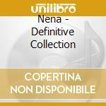 Nena - Definitive Collection cd musicale di Nena