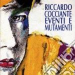 Riccardo Cocciante - Eventi E Mutamenti cd musicale di Riccardo Cocciante