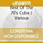 THIS IS CUBA: THE BEST OF 70'S cd musicale di The best of the 70's