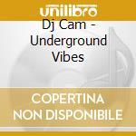 Underground vibes cd musicale di Cam Dj