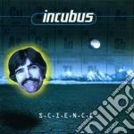 Incubus - S.c.i.e.n.c.e. cd musicale di INCUBUS