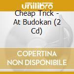 CHEAP TRICK AT BUDOKAN: THE CONCERT cd musicale di Trick Cheap