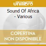 THE SOUND OF AFRICA cd musicale di THE SOUND OF AFRICA