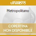 METROPOLITANO cd musicale di Alberto Camerini