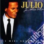 LA MIA VITA, I MIEI SUCCESSI cd musicale di Julio Iglesias