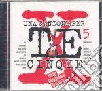 Una Canzone Per Te - Una Canzone Per Te cd musicale di ARTISTI VARI