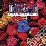Michele Zarrillo - Una Rosa Blu cd musicale di Michele Zarrillo