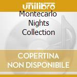 MONTECARLO NIGHTS COLLECTION cd musicale di ARTISTI VARI