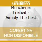 Simply the best cd musicale di Freiheit Munchener