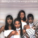 Destiny's Child - Writing Is On The Wall cd musicale di Child Destiny's