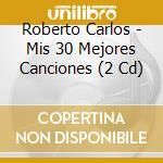 30 GRANDES CANCIONES cd musicale di CARLOS ROBERTO