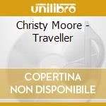 TRAVELLER cd musicale di MOORE CHRISTY