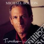 Michael Bolton - Timeless Vol.2 cd musicale di Michael Bolton