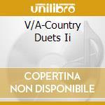 Country duets vol.2 cd musicale di Artisti Vari