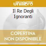 IL RE DEGLI IGNORANTI cd musicale di Adriano Celentano