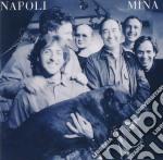 Mina - Napoli cd musicale di MINA