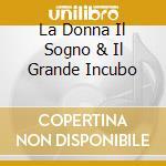 LA DONNA IL SOGNO & IL GRANDE INCUBO cd musicale di 883