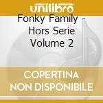 Hors-serie vol.2 cd musicale di Family Fonky