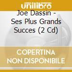 Ses plus grands succes cd musicale di Joe Dassin