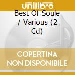 THE BEST OF SOUL(2CD) cd musicale di THE BEST OF SOUL