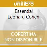 ESSENTIAL LEONARD COHEN cd musicale di COHEN LEONARD