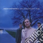 Hooverphonic - The Magnificent Tree cd musicale di HOOVERPHONIC