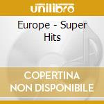 Super hits cd musicale di Europe