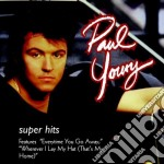 Super hits cd musicale di Paul Young