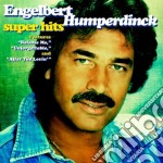 Super hits cd musicale di Engelbert Humperdinck