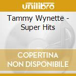 Super hits cd musicale di Tammy Wynette