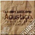 Baglioni Claudio - Sogno Di Una Notte Di Note - Acoustic Tour (2 Cd) cd musicale di Claudio Baglioni