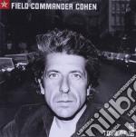 Leonard Cohen - Field Commander Cohen Tour Of 1979 cd musicale di Leonard Cohen