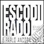 ESCO DI RADO cd musicale di Adriano Celentano