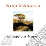 OMAGGIO A NAPOLI cd musicale di Nino D'angelo