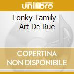 Art 2 rue cd musicale di Family Fonky