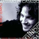 IL MIO TEMPO cd musicale di Massimo Di Cataldo