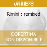 Rimini : remixed cd musicale di Project Rimini