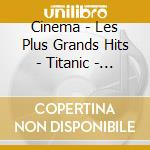 Les plus grands hits cinema' cd musicale