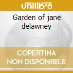 Garden of jane delawney cd musicale di Trees