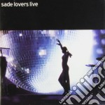 Sade - Lovers Live cd musicale di SADE