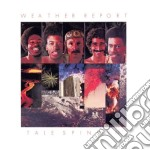 Weather Report - Tale Spinnin cd musicale di Report Weather