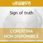 Sign of truth cd musicale