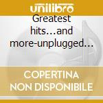Greatest hits...and more-unplugged bonus cd cd musicale di Toto