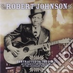 CONTRACTED TO THE DEVIL                   cd musicale di Robert Johnson