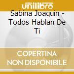 Grandes exitos - todos... cd musicale di Joaquin Sabina