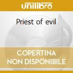Priest of evil cd musicale