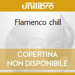 Flamenco chill cd musicale di Chambao